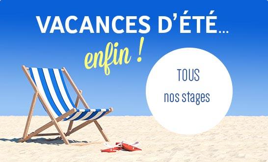 STAGES DE VACANCES D'ÉTÉ du 6 au 17 juillet