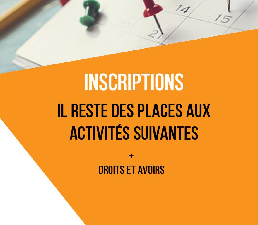 IL RESTE DES PLACES AUX ACTIVITÉS SUIVANTES. – DROITS ET AVOIRS – REMBOURSEMENT COVID 19