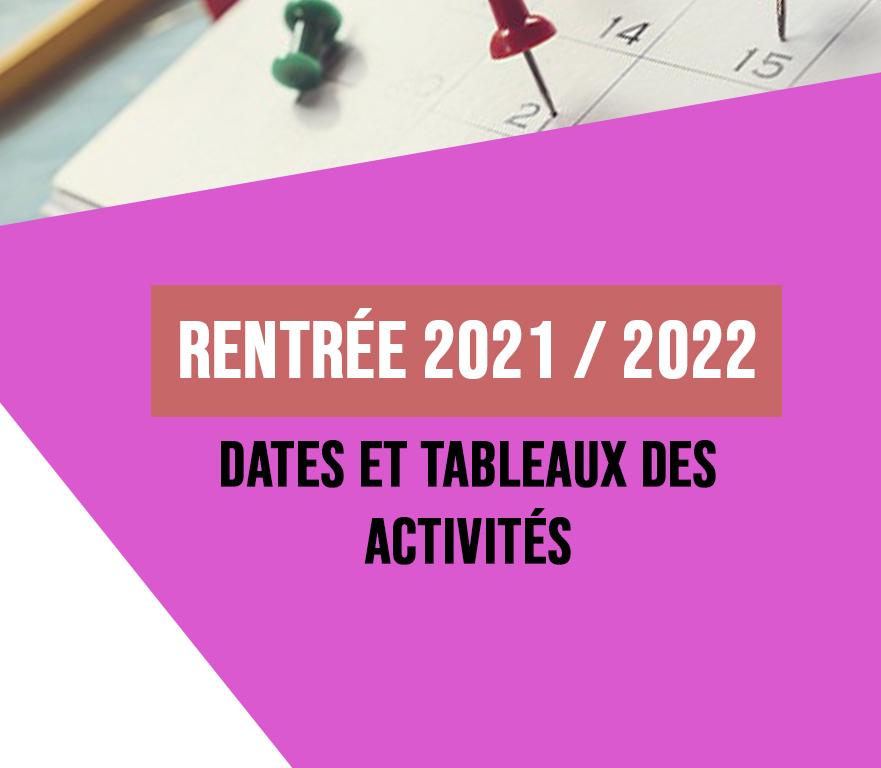 RENTRÉE SAISON 2021 / 2022 – DATES, TABLEAUX DES ACTIVITÉS – AVOIRS ET CONTINUITÉ DES ACTIVITÉS – REMBOURSEMENT COVID 19