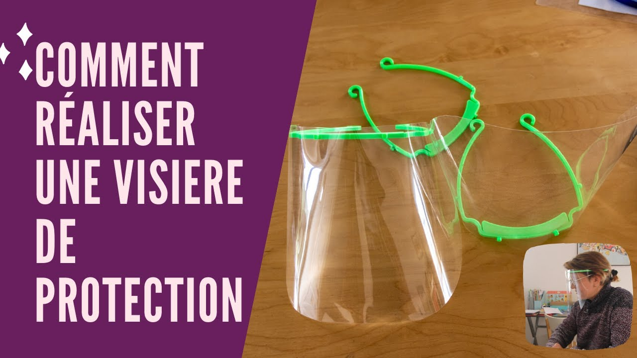 Quelques exemples pour fabriquer une visière de protection.