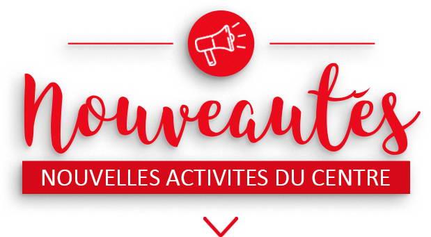 Activités #Nouveautés