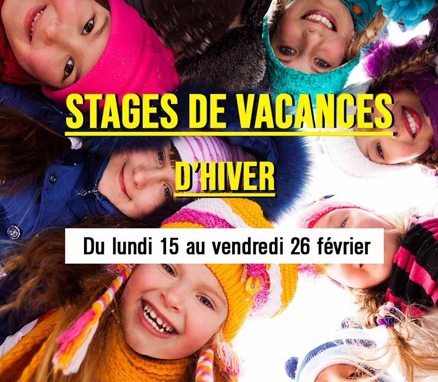 STAGES DE VACANCES D'HIVER DU LUNDI 15 AU VENDREDI 26 FÉVRIER